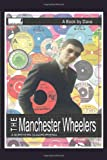 Dave The Manchester Wheelers: A Northern Quadrophenia