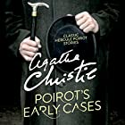Poirot's Early Cases Hörbuch von Agatha Christie Gesprochen von: Hugh Fraser, David Suchet