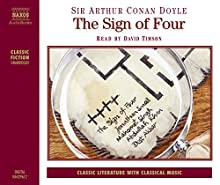 The Sign of Four (       UNABRIDGED) by Arthur Conan Doyle Narrated by David Timson
