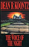Dean Koontz The Voice of the Night