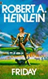 Robert A. Heinlein Friday