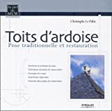 Toits d'ardoise : Pose traditionnelle et restauration