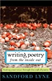 img - for Writing Poetry from the Inside Out: Finding Your Voice Through the Craft of Poetry book / textbook / text book