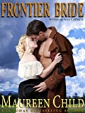 Frontier Bride (a dangerously sexy Western romance)