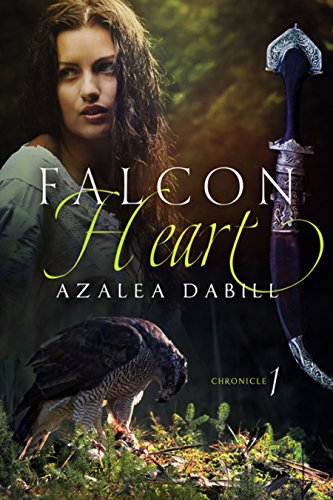 Falcon Heart: Chronicle I (an epic YA fantasy adventure of medieval times)