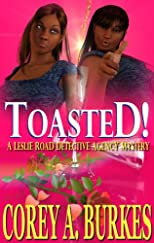 Toasted! (Leslie Road Detective Agency Mysteries)