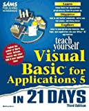 Sams Teach Yourself Visual Basic for Applications 5 in 21 Days, Third Edition