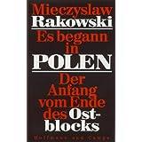 """Es begann in Polenvon """"Mieczyslaw F. Rakowski"""""""