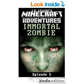 Immortal Zombie: Season One - Episode 5 (Minecraft Adventures Book 6)