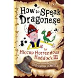 How To Train Your Dragon: How To Speak Dragoneseby Cressida Cowell