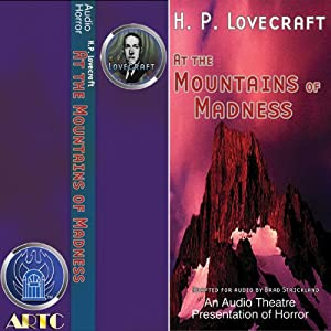 At the Mountains of Madness & The Hour of the Wolf (Dramatized) | [H. P. Lovecraft, Brad Strickland, Thomas E. Fuller]