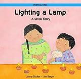 Lighting a Lamp: A Divali Story (Festival Time!) Jonny Zucker