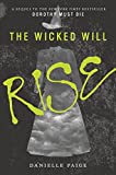 Image of The Wicked Will Rise (Dorothy Must Die)