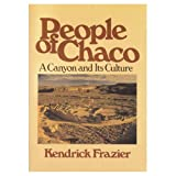 People of Chaco: A Canyon and Its Culture (0393304965) by Fraser, Kendrick