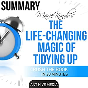 Marie Kondo's The Life Changing Magic of Tidying Up Summary Audiobook