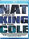 Nat King Cole: Afraid Of The Dark [Blu-ray] [2014]