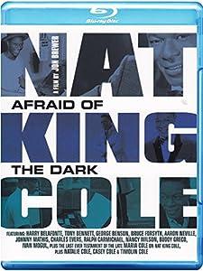 Nat King Cole - Afraid of the Dark [Blu-ray]