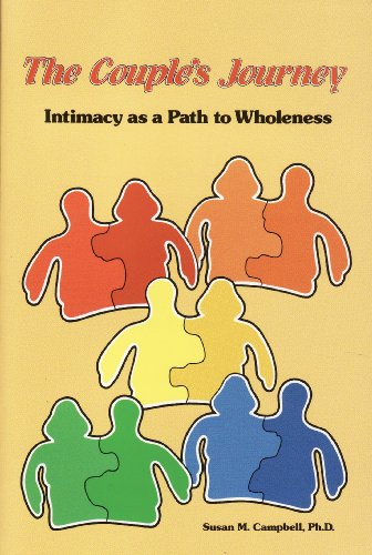 The Couple's Journey: Intimacy As a Path to Wholeness, Campbell, Susan M.