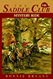 Mystery Ride (The Saddle Club, Book 48) (0553482661) by Bryant, Bonnie