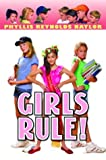 Girls Rule! (Boy/Girl Battle) (0385731396) by Naylor, Phyllis Reynolds