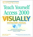 img - for Teach Yourself Access 2000 VISUALLY: Instructor's Manual book / textbook / text book