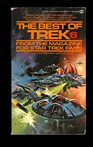 The Best of Trek # 6 (Star Trek) by Walter Irwin and G. B. Love
