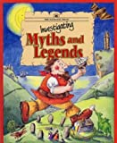 Investigating Myths & Legends
