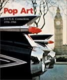 POP ART: US/UK Connections: 1956-1966 (377571023X) by David Brauer