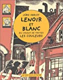 img - for Lenoir et Blanc en voient de toutes les couleurs book / textbook / text book