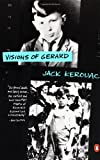 Visions of Gerard: A Novel (0140144528) by Jack Kerouac