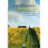 "Kalter Grund: Kommissarin Pia Korittkis erster Fall. Pia Korittki, Bd. 1von ""Eva Almst�dt"""