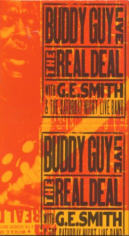 Buddy Guy Live! The Real Deal with G.E. Smith and the Saturday Night Live Band [VHS]