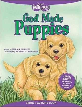 God Made Puppies Story + Activity Book (Faith That Sticks) written by Marian Bennett