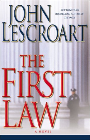The First Law: An Abe Glitsky/Dismas Hardy Mystery, John Lescroart