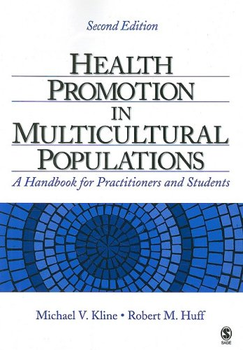 Health Promotion in Multicultural Populations: A Handbook...