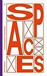 Spaces: Freie Kunstr�ume in Deutschland