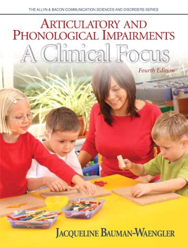 Articulatory and Phonological Impairments: A Clinical Focus (4th...