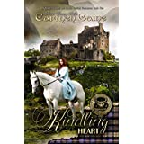 The Kindling Heart [2nd Edition] (The Highland Heather and Hearts Scottish Romance Series Book 1) ~ Carmen Caine