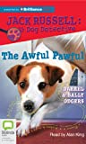 img - for The Awful Pawful (Jack Russell : Dog Detective Series) book / textbook / text book