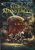 Percy Jackson y los Dioses del Olimpo II : El mar de los monstruos (Spanish Edition)