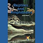 Reptiles and Amphibians Audiobook by Joanne Mattern Narrated by Emilio Delgado