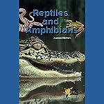 Reptiles and Amphibians | Joanne Mattern