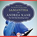 Samantha Audiobook by Andrea Kane Narrated by Lottie Lush