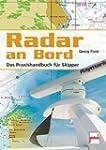 Radar an Bord: Das Praxishandbuch f�r...
