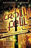 Troll Fell (Troll Trilogy)