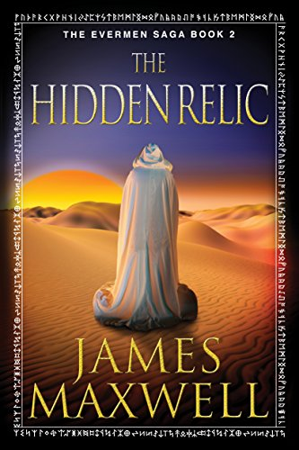 James Maxwell - The Hidden Relic (The Evermen Saga, Book 2)