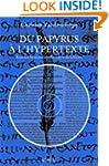 Du papyrus � l'hypertexte