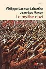 Le mythe nazi par Lacoue-Labarthe