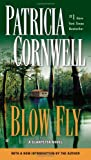 Blow Fly (A Scarpetta Novel)