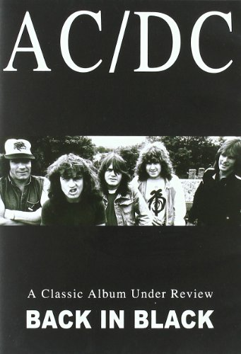 AC/DC: Back in Black - A Classic Album Under Review